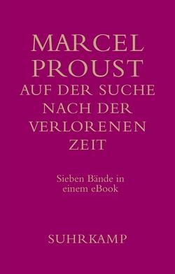 Auf der Suche nach der verlorenen Zeit von Keller,  Luzius, Proust,  Marcel, Rechel-Mertens,  Eva