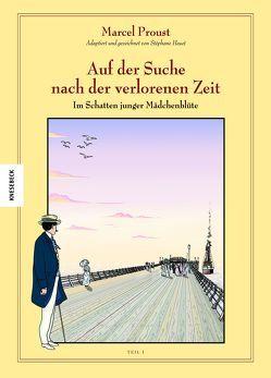 Auf der Suche nach der verlorenen Zeit (Band 5) von Brézet,  Stanislas, Heuet,  Stéphane, Proust,  Marcel, Wilksen,  Kai