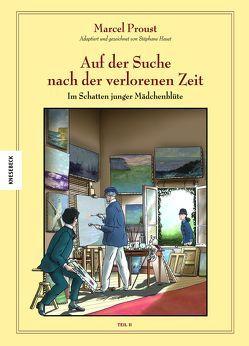 Auf der Suche nach der verlorenen Zeit (Band 6) von Brézet,  Stanislas, Heuet,  Stéphane, Proust,  Marcel, Wilksen,  Kai