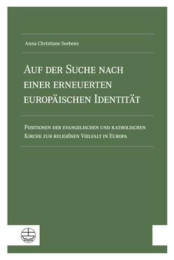 Auf der Suche nach einer erneuerten europäischen Identität von Seebens,  Anna Christiane