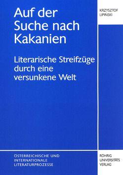 Auf der Suche nach Kakanien von Lipinski,  Krzysztof