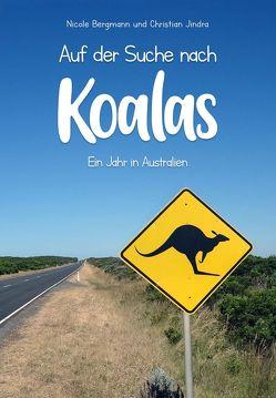 Auf der Suche nach Koalas von Bergmann,  Nicole, Jindra,  Christian