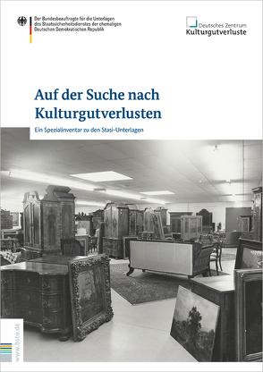 Auf der Suche nach Kulturgutverlusten von Blum,  Ralf, BStU, Deutsches Zentrum Kulturgutverluste, Heidemeyer,  Helge, Polzin,  Arno