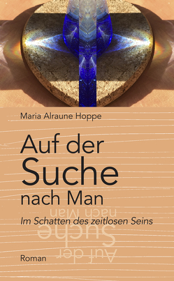 Auf der Suche nach Man von Hoppe,  Maria Alraune