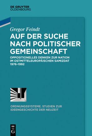 Auf der Suche nach politischer Gemeinschaft von Feindt,  Gregor