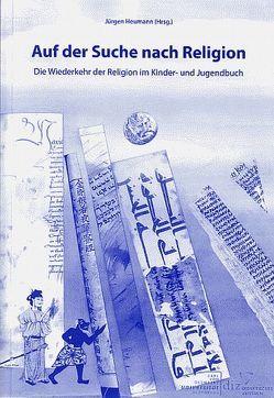 Auf der Suche nach Religion von Heumann,  Jürgen