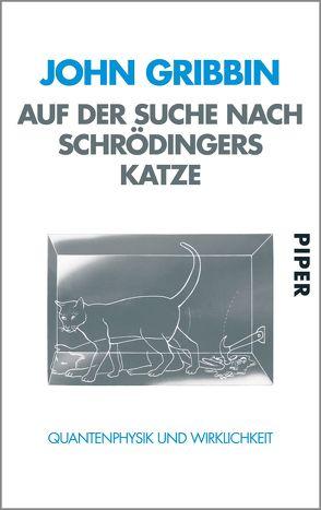 Auf der Suche nach Schrödingers Katze von Gribbin,  John, Griese,  Friedrich