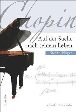Auf der Suche nach seinem Leben von Ploeger,  Stefan