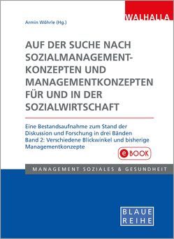 Auf der Suche nach Sozialmanagementkonzepten und Managementkonzepten für und in der Sozialwirtschaft Band 2 von Wöhrle,  Armin