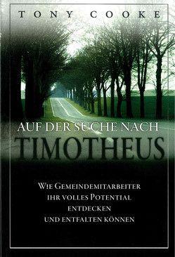 Auf der Suche nach Timotheus von Cooke,  Tony, Roth,  Manfred