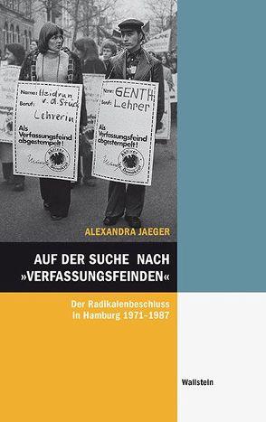 Auf der Suche nach »Verfassungsfeinden« von Jäger,  Alexandra