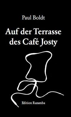 Auf der Terrasse des Café Josty von Boldt,  Paul, Pendzich,  Marc