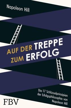 Auf der Treppe zum Erfolg von Hill,  Napoleon, Seedorf,  Philipp