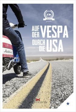 Auf der Vespa durch die USA von Motorliebe,  von