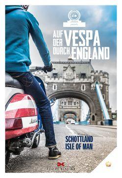 Auf der Vespa durch England von Motorliebe,  von