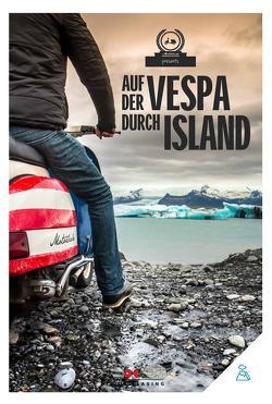 Auf der Vespa durch Island von Motorliebe,  von
