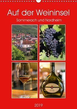 Auf der Weininsel Sommerach und Nordheim (Wandkalender 2019 DIN A3 hoch) von Will,  Hans