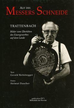 Auf des Messers Schneide von Daucher,  Helmut, Pils,  Richard, Rettenegger,  Gerald