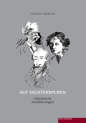 Auf Dichterspuren von Berger,  Thomas, Mohr,  Denis