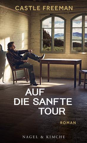 Auf die sanfte Tour von Freeman,  Castle, van Gunsteren,  Dirk