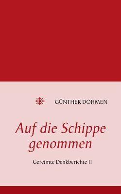 Auf die Schippe genommen von Dohmen,  Günther