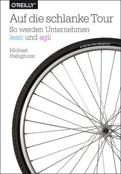 Auf die schlanke Tour von Habighorst,  Michael