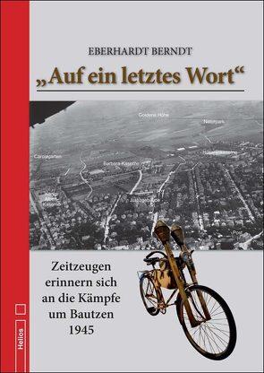 """""""Auf ein letztes Wort"""" von Berndt,  Eberhard"""