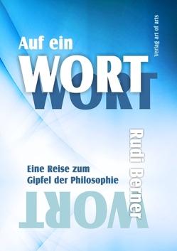 Auf ein Wort von Bartl,  Silvia J, Berner,  Rudi