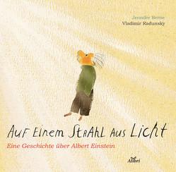 Auf einem Strahl aus Licht von Berne,  Jennifer, Hofmann,  Teresa, Radunksy,  Vladimir