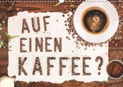 Auf einen Kaffee? (Wandkalender 2019 DIN A3 quer) von Bergmann,  Kathleen