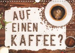 Auf einen Kaffee? (Wandkalender 2019 DIN A4 quer) von Bergmann,  Kathleen