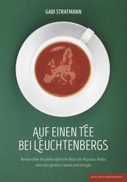 Auf einen Tee bei Leuchtenbergs von Stratmann,  Gabi