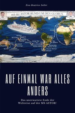 AUF EINMAL WAR ALLES ANDERS von Soller,  Eva-Beatrice