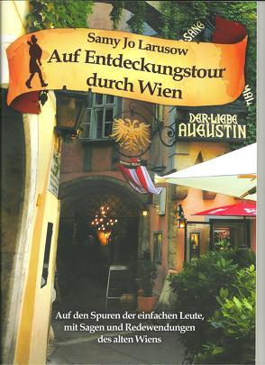 Auf Entdeckungstour durch Wien von Larusow,  Samy Jo