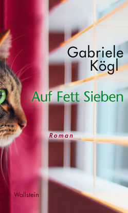 Auf Fett Sieben von Kögl,  Gabriele