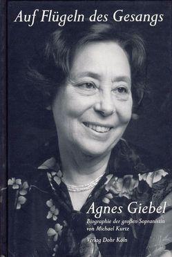 Auf Flügeln des Gesangs – Agnes Giebel von Kurtz,  Michael