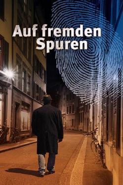 Auf fremden Spuren von Schmid,  Robert M