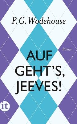 Auf geht's, Jeeves! von Schlachter,  Thomas, Wodehouse,  P.G.