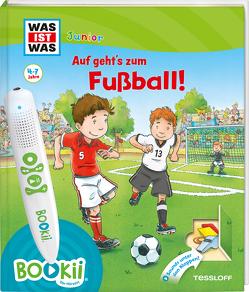 BOOKii® WAS IST WAS Junior Auf geht's zum Fußball! von Beständig,  Andrea Dr., Hennig,  Dirk, Kaiser,  Claudia, Lickleder,  Martin
