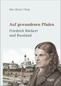 Auf gewundenen Pfaden von Uhrig,  Max-Rainer