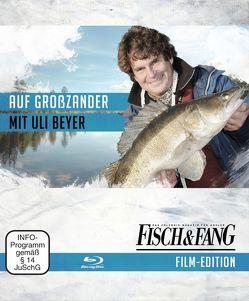 Auf Großzander mit Uli Beyer (Blu-Ray) von Redaktion,  Fisch & Fang