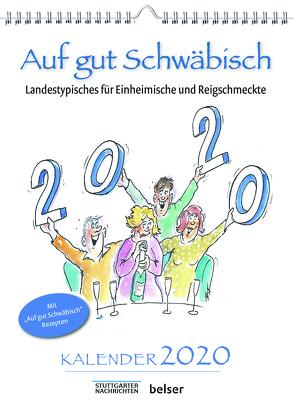 Auf gut Schwäbisch Kalender 2020 von Ruge,  Peter, Sellner,  Jan
