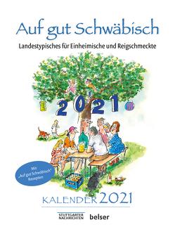Auf gut Schwäbisch Kalender 2021 von Sellner,  Jan