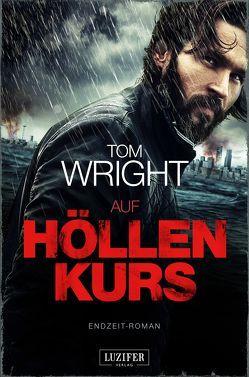 AUF HÖLLENKURS von Wright,  Tom