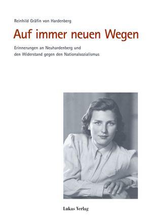 Auf immer neuen Wegen von Hardenberg,  Reinhild von