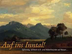 Auf ins Inntal! von Gawlih,  Eva Elisabeth, Hauser-Mair,  Monika, Rechenauer,  Elisabeth, Weiand,  Martin