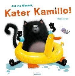 Auf ins Wasser, Kater Kamillo! von Scotton,  Rob, Sylvia,  Tress