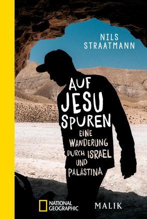 Auf Jesu Spuren von Straatmann,  Nils