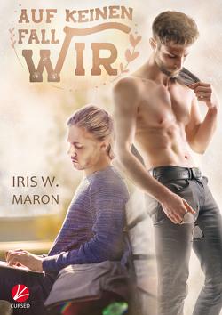 Auf keinen Fall wir von Maron,  Iris W.
