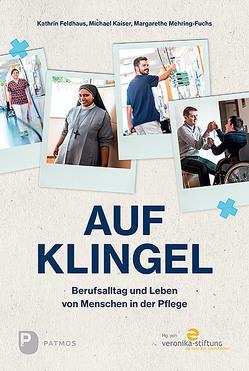 Auf Klingel von Feldhaus,  Kathrin, Kaiser,  Michael, Mehring-Fuchs,  Margarethe, Schilling,  Britt